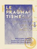 Le Pragmatisme Pdf/ePub eBook