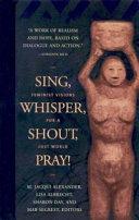 Sing  Whisper  Shout  Pray