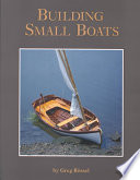 """Building Small Boats"" by Greg Rossel"