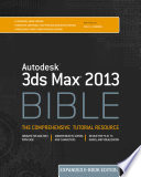 Autodesk 3ds Max 2013 Bible