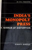 India S Monopoly Press