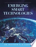 Emerging Smart Technologies