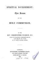 Spiritual Nourishment Three Sermons On The Holy Communion