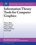 Information Theory Tools for Computer Graphics