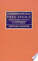 Constitutional Free Speech Defined and Defended Read Online