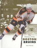 The History of the Boston Bruins