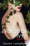 The Evolution of Ivy  : Poison