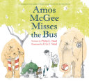 Amos McGee Misses the Bus Book