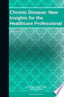 Chronic Disease New Insights For The Healthcare Professional 2011 Edition Book PDF