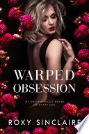 Warped Obsession