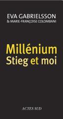 Millénium, Stieg et moi Pdf/ePub eBook