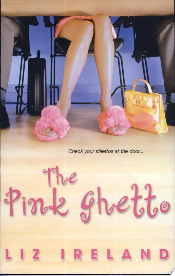 The Pink Ghetto