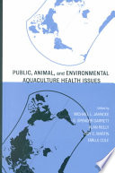 Public  Animal  and Environmental Aquaculture Health Issues