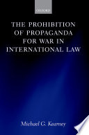 The Prohibition of Propaganda for War in International Law