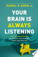 Your Brain Is Always Listening Book