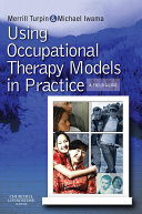 Using Occupational Therapy Models in Practice