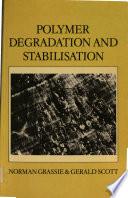 Polymer Degradation and Stabilisation