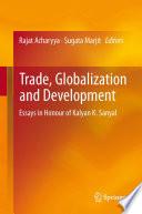 Trade  Globalization and Development