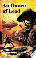 Tombstone Trilogy An Ounce Of Lead Book 2