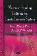 Mannose Binding Lectin in the Innate Immune System