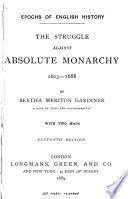 The struggle against absolute monarchy, 1603-1688