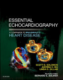 Pdf Essential Echocardiography: A Companion to Braunwald's Heart Disease E-Book Telecharger