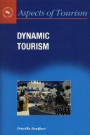 Dynamic Tourism