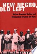 New Negro  Old Left
