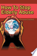 How to Stop Elderly Abuse Book