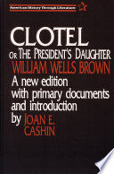 Clotel Or the President s Daughter