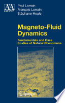 Magneto Fluid Dynamics