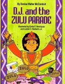 D. J. and the Zulu Parade [Pdf/ePub] eBook