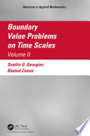 Boundary Value Problems on Time Scales, Volume II