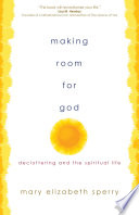 Making Room for God Book PDF