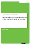 Embedded Operating Systems for a Wireless Cellular Internet of Things (IoT) System