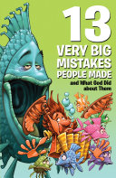 13 Very Big Mistakes People Made and What God Did about Them Pdf/ePub eBook