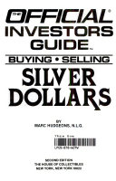 The Official Investors Guide to Buying and Selling Silver Dollars