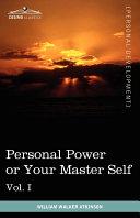 Personal Power Or Your Master Self [Pdf/ePub] eBook