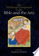 Edinburgh Companion to the Bible and the Arts Book