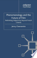 Read Online Phenomenology and the Future of Film For Free