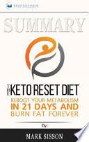 Summary - the Keto Reset Diet