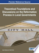 Theoretical Foundations And Discussions On The Reformation Process In Local Governments Book