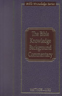 The Bible Knowledge Background Commentary