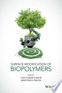 Surface Modification Of Biopolymers Book PDF