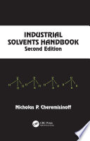Industrial Solvents Handbook  Revised And Expanded
