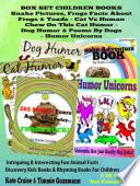 Box Set Set Children S Books Snake Picture Book Frog Picture Book Humor Unicorns Funny Cat Book For Kids Dog Humor Book PDF