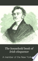 The Household Book of Irish Eloquence Book PDF