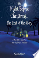 The Night Before Christmas   The Rest of the Story