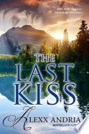 The Last Kiss Contemporary Romance  Book PDF
