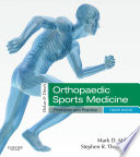 """DeLee & Drez's Orthopaedic Sports Medicine E-Book"" by Mark D. Miller, Stephen R. Thompson"